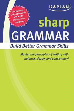 Sharp Grammar: Building Better Grammar Skills