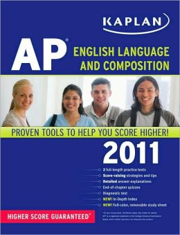 Kaplan AP English Language and Composition 2011