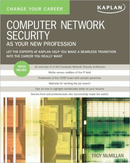 Change Your Career: Computer Network Security as Your New Profession