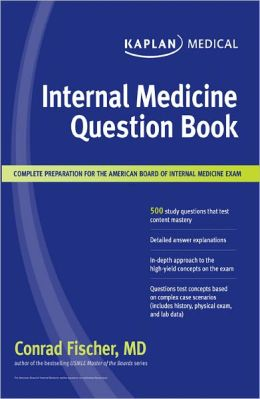 Kaplan Medical Internal Medicine Question Book