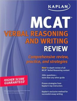 Kaplan MCAT Verbal Reasoning and Writing Review