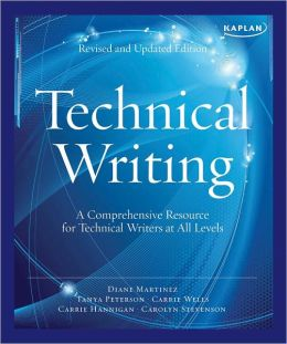 Kaplan Technical Writing: A Comprehensive Resource for Technical Writers at All Levels