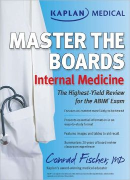 Kaplan Medical Master the Boards: Internal Medicine