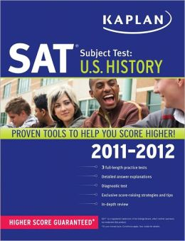 Kaplan SAT Subject Test U.S. History 2011-2012