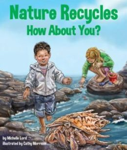 Nature Recycles: How about You?