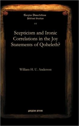 Scepticism And Ironic Correlations In The Joy Statements Of Qoheleth?