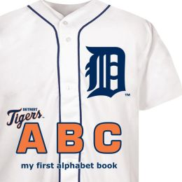 Detroit Tigers ABC: My First Alphabet Book