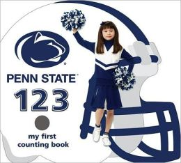 Penn State Nittany Lions 123: My First Counting Book