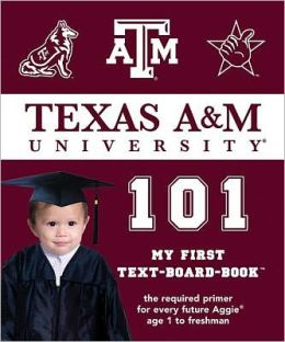 Texas A&M 101