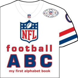 NFL Football ABC: My First Alphabet Book