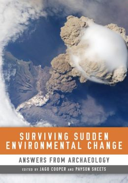 Surviving Sudden Environmental Change: Answers from Archaeology