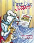 Book Cover Image. Title: First Day Jitters, Author: Julie Danneberg