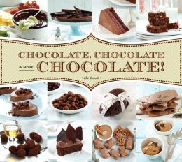 Chocolate, Chocolate & More Chocolate! (PagePerfect NOOK Book)