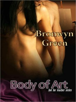 Body of Art [Hot for Teacher Series]