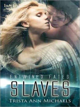 Slaves [Entwined Fates]