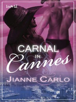 Carnal in Cannes [Mediterranean Mambo 3]