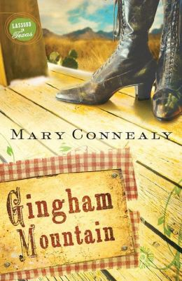 Gingham Mountain (Lassoed in Texas Series #3)