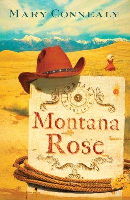 Montana Rose (Montana Marriages Series #1)