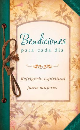 Bendiciones para cada dia: Everyday Blessings