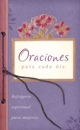 Oraciones para cada dia: Everyday Prayers