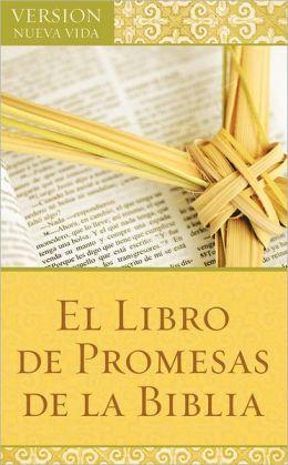 El Libro de Promesas de la Biblia: The Bible Promise Book