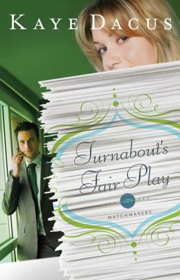 Turnabout's Fair Play (Matchmakers Series #3)