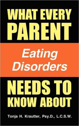 What Every Parent Needs to Know about Eating Disorders