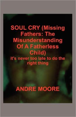 Soul Cry (Missing Fathers