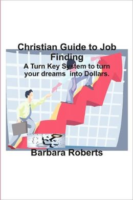 Christian Guide To Job Finding