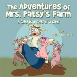 The Adventures Of Mrs. Patsy's Farm
