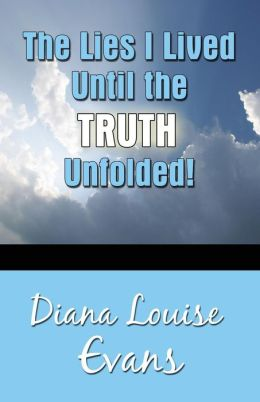 The Lies I Lived Until The Truth Unfolded!