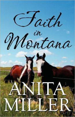 Faith In Montana