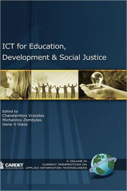 Ict For Education, Development, And Social Justice (Hc)