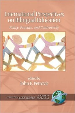 International Perspectives On Bilingual Education