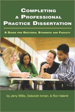 Completing A Professional Practice Dissertation