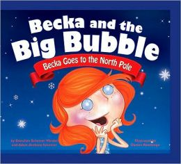 Becka Goes to the North Pole