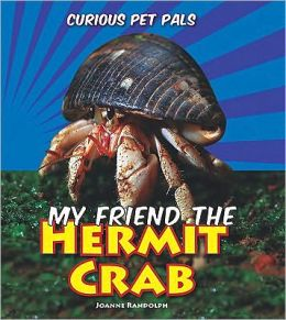 My Friend the Hermit Crab