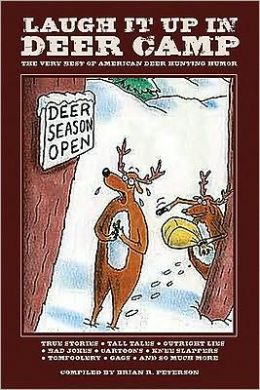 Laugh It Up in Deer Camp: The Best