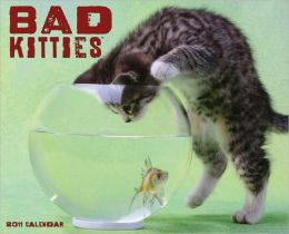 2011 Bad Kitties Wall Calendar
