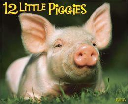 2012 12 Little Piggies Wall Calendar