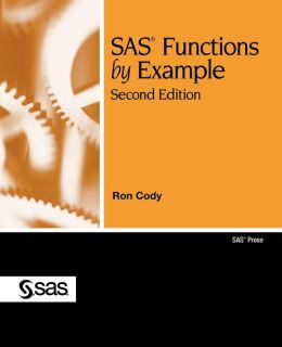 Sas Functions By Example, Second Edition