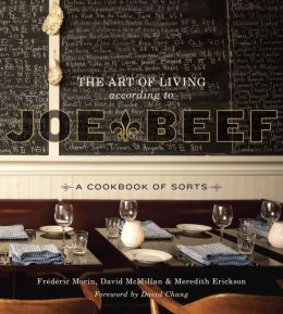 The Art of Living According to Joe Beef: A Cookbook of Sorts (PagePerfect NOOK Book)