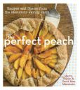 Book Cover Image. Title: The Perfect Peach:  Recipes and Stories from the Masumoto Family Farm, Author: David Mas Masumoto