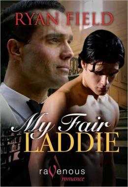 My Fair Laddie