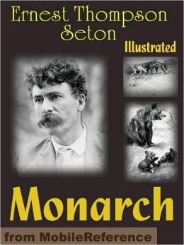 Monarch. The BIG BEAR of Tallac. ILLUSTRATED