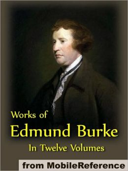 Works of Edmund Burke in Twelve Volumes