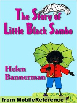 The Story of Little Black Sambo. ILLUSTRATED