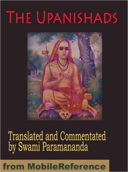 The Upanishads : Translated and Commentated by Swami Paramananda