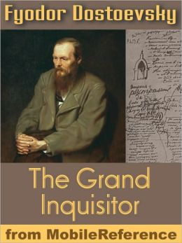 The Grand Inquisitor: from Brothers Karamazov