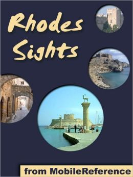 Rhodes Sights: a travel guide to the top 20 attractions in Rhodes (Rodos), Greece